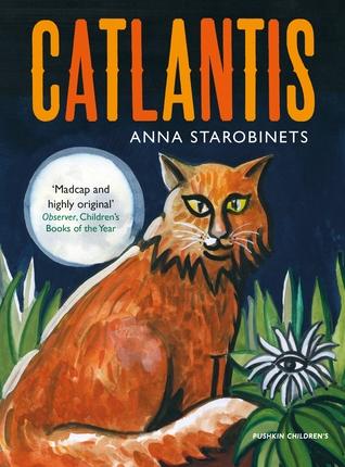 Catlantis by Anna Starobinets