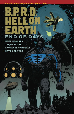 B.P.R.D. Hell on Earth, Vol. 13: End of Days by Mike Mignola, Dave Stewart, John Arcudi, Laurence Campbell
