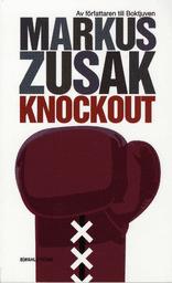 Knockout by Markus Zusak