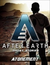 Atonement-After Earth: Ghost Stories (Short Story) by Michael Jan Friedman