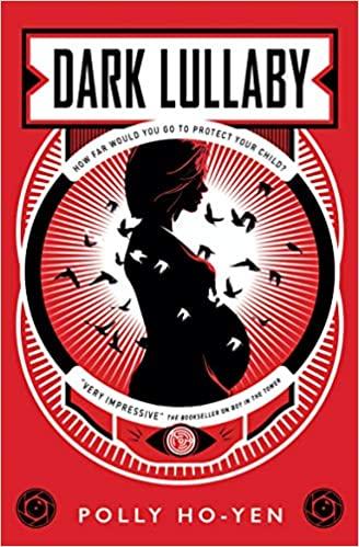 Dark Lullaby by Polly Ho-Yen