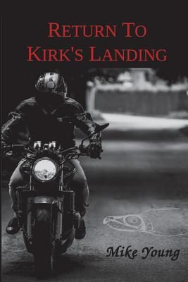 Return to Kirk's Landing by Mike Young