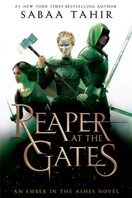 A Reaper at the Gates by Sabaa Tahir