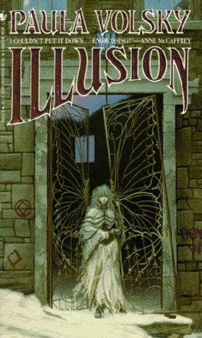 Illusion by Paula Volsky