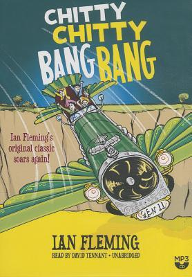 Chitty Chitty Bang Bang: The Magical Car by Ian Fleming
