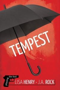 Tempest by Lisa Henry, J.A. Rock