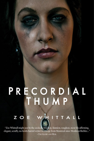 Precordial Thump by Zoe Whittall