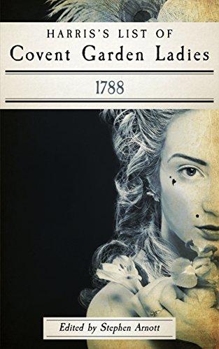 Harris's List of Covent Garden Ladies by Hallie Rubenhold