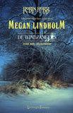 Gelukszoekers by Megan Lindholm