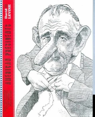 American Presidents by Bill Moyers, David Levine, Michael Winship