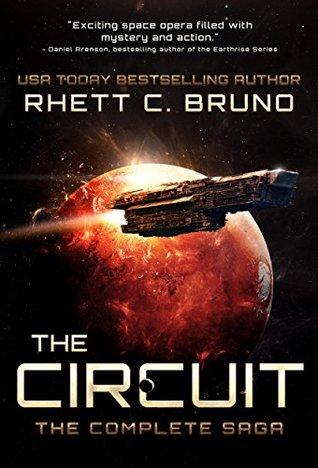 The Circuit: The Complete Saga by Rhett C. Bruno