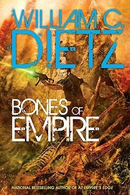 Bones of Empire by William C. Dietz