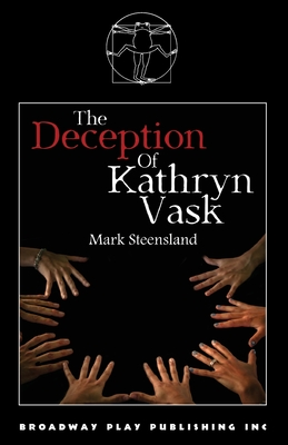 The Deception Of Kathryn Vask by Mark Steensland
