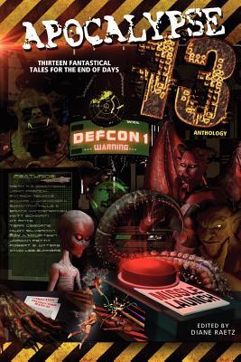Apocalypse 13 by Keith DeCandido, Hildy Silverman