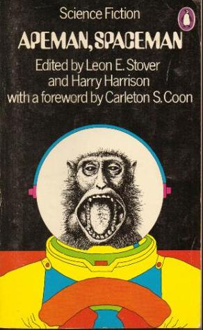 Apeman, Spaceman by Harry Harrison, Leon Stover
