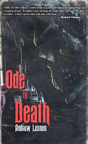 Ode To Death by Ryan C. Thomas, Andrew Lennon