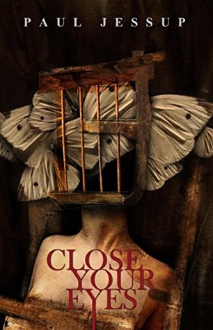 Close Your Eyes by Paul Jessup
