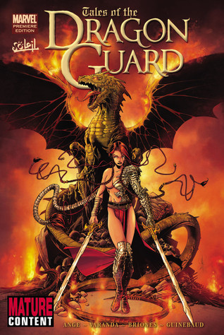 Tales of the Dragon Guard by Ange, Sylvain Guinebaud, Alberto Varanda, Philippe Briones