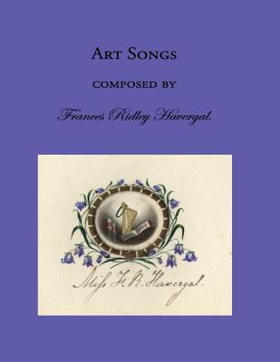 Art Songs by Frances Ridley Havergal