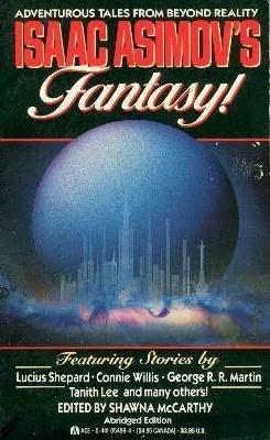 Isaac Asimov's Fantasy! by Shawna McCarthy