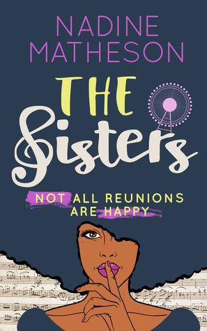 The Sisters by Nadine Matheson