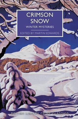 Crimson Snow: Winter Mysteries by Martin Edwards