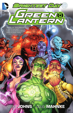 Green Lantern, Volume 10: Brightest Day by Christian Alamy, Doug Mahnke, Shane Davis, Geoff Johns