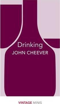 Drinking: Vintage Minis by John Cheever
