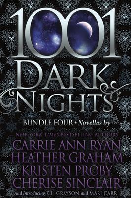1001 Dark Nights: Bundle Four by Kristen Proby, Carrie Ann Ryan, Heather Graham