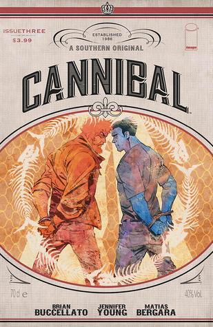 Cannibal #3 by Brian Buccellato, Jennifer Young, Matías Bergara