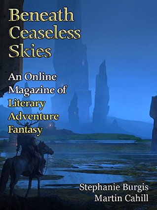 Beneath Ceaseless Skies Issue #210 by Martin Cahill, Scott H. Andrews, Stephanie Burgis