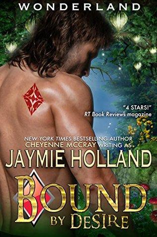Bound by Desire by Cheyenne McCray, Jaymie Holland