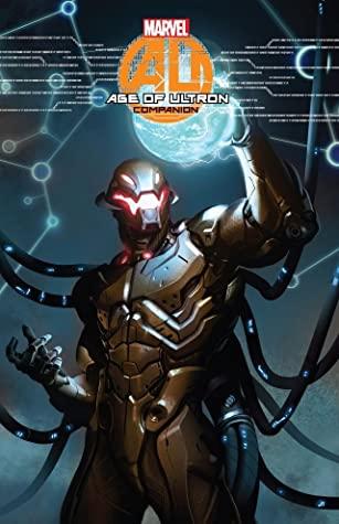 Age of Ultron Companion by Christos Gage, Al Ewing, Cullen Bunn