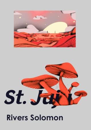 St. Juju by Rivers Solomon