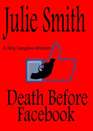 Death Before Facebook by Julie Smith