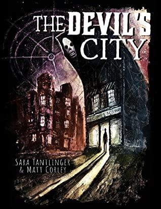 The Devil's City by Matt Corley, Sara Tantlinger