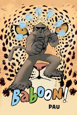Baboon! by Pau