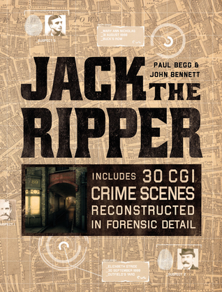 Jack the Ripper by John Bennett, Paul Begg