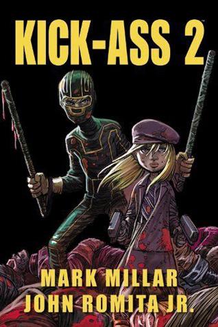 Kick-Ass 2 by Michael Kelleher, Dan Brown, Dean White, Mark Millar, Tom Palmer, John Romita Jr., Joe Carnahan