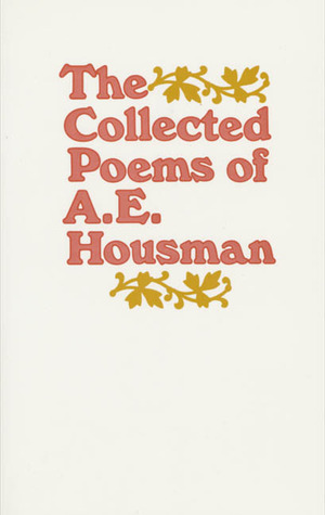A Shropshire Lad and Other Poems by A.E. Housman, Archie Burnett, Nick Laird