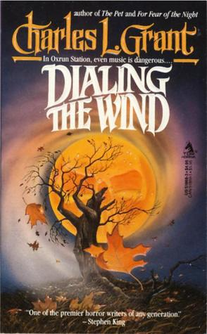 Dialing the Wind by David Mann, Charles L. Grant