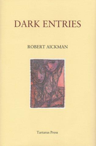 Dark Entries by Robert Aickman, Glen Cavaliero
