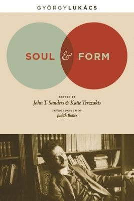 Soul & Form by Georg Lukács