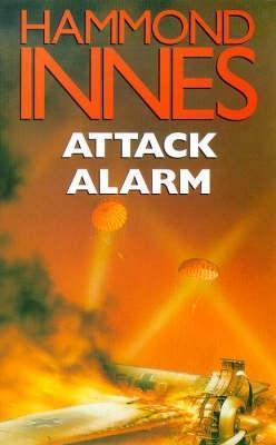 Attack Alarm by Hammond Innes