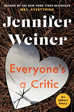 Everyone's a Critic by Jennifer Weiner