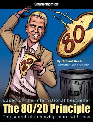 The 80/20 Principle from SmarterComics by D.J. Kirkbride, Chris Moreno, Richard Koch, Cullen Bunn
