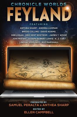 Chronicle Worlds: Feyland by K. J. Colt, Joseph Robert Lewis, Lindsay Edmunds