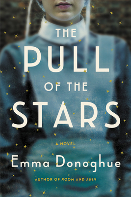 The Pull of the Stars by Emma Donoghue