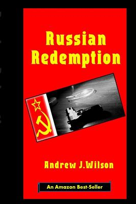 Russian Redemption by Andrew J. Wilson