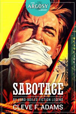 Sabotage by Cleve F. Adams